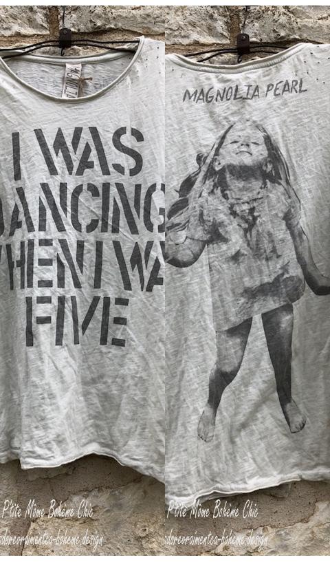 Dancing When I Was Five T-Shirt Moonlight Imprimé En Coupe Boy Friend